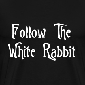 Black followthewhiterabbitwhite_small T-Shirts - Men's Premium T-Shirt