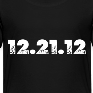 Black 12.21.12 2012 The End of the World? Toddler Shirts - Toddler Premium T-Shirt