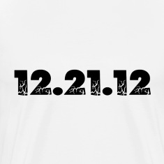 White 12.21.12 2012 The End of the World? T-Shirts