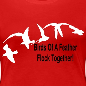 Red birds_of_a_feather_flock_together Plus Size - Women's Premium T-Shirt