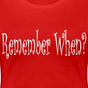 Red remember_when Plus Size - Women's Premium T-Shirt