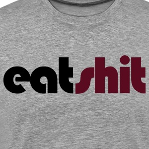 Heather grey eat shit insult shirt T-Shirts - Men's Premium T-Shirt