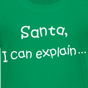 Santa, I can explain Kids' Shirt - Kids' Premium T-Shirt