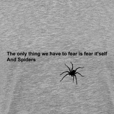 Fear and spiders quote [black design edition]