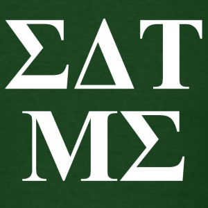 Forest green Eat Me T-Shirts - Men's T-Shirt