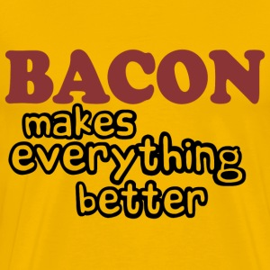 Bacon Makes Everything Better - Men's Premium T-Shirt
