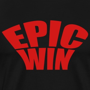 Epic win - Men's Premium T-Shirt