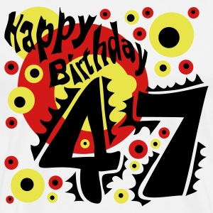 47 Years Happy Birthday - Men's Premium T-Shirt