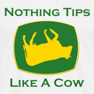 Nothing Tips Like A Cow - Men's Premium T-Shirt