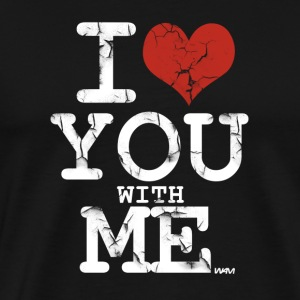 i love you with me white by wam T-shirts (manches courtes) - T-shirt premium pour hommes