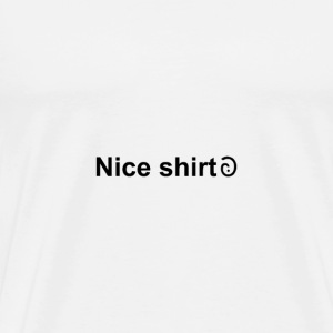 Nice shirt - with SarcMark - Men's Premium T-Shirt