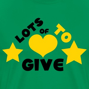 Kelly green lots of love to give with love heart T-Shirts - Men's Premium T-Shirt