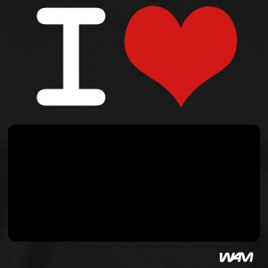 Black I LOVE ...WRITE IT by wam ( writable flex) T-Shirts - Men's Premium T-Shirt
