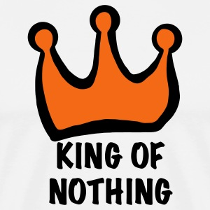 White king of nothing T-Shirts - Men's Premium T-Shirt