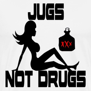 White Jugs Not Drugs T-Shirts - Men's Premium T-Shirt