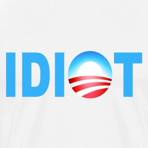 White Obama Idiot T-Shirts - Men's Premium T-Shirt