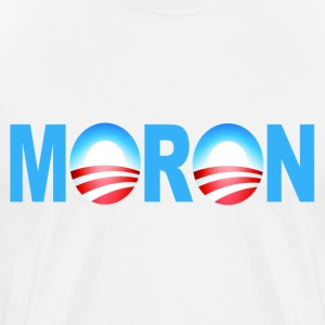 White Obama Moron T-Shirts - Men's Premium T-Shirt