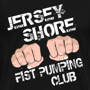Black Jersey Shore Fist Pumping Club T-Shirts - Men's Premium T-Shirt