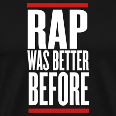 Black rap was better before T-Shirts
