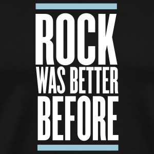 Black rock was better before T-Shirts - Men's Premium T-Shirt