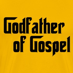 Yellow Godfather of Gospel T-Shirts