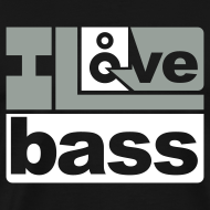 Design ~ I Love Bass