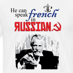 He can speak French... In Russian - Men's Premium T-Shirt