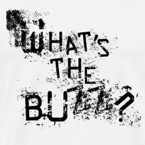 What's the Buzz? - Men's Premium T-Shirt