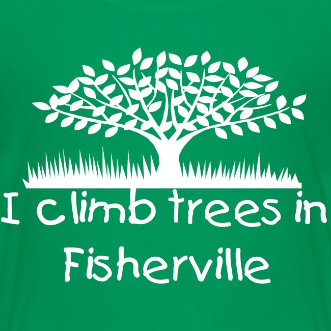 I Climb Trees in Fisherville
