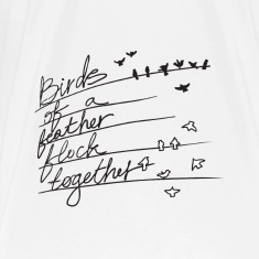 White Birds of a feather flock together_1 T-Shirts