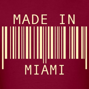 Burgundy Made in Miami T-Shirts - Men's T-Shirt