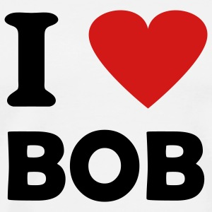 White i love bob T-Shirts - Men's Premium T-Shirt