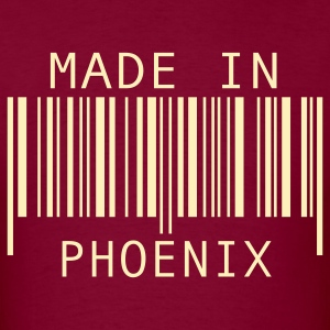 Burgundy Made in Phoenix T-Shirts - Men's T-Shirt
