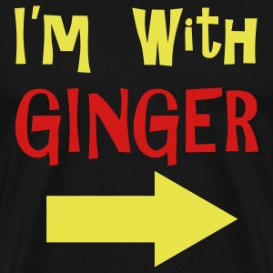 I'm with GINGER - Men's Premium T-Shirt