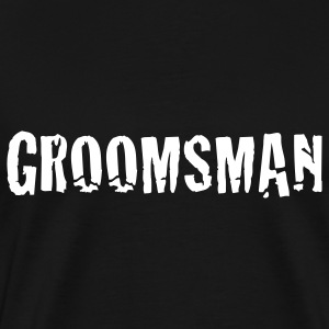 Black groomsman - groom - wedding - groomsmen T-Shirts - Men's Premium T-Shirt