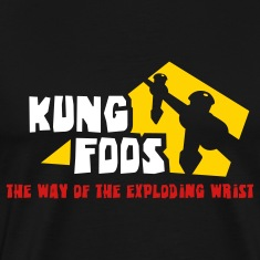 KUNG FOOS the way of...