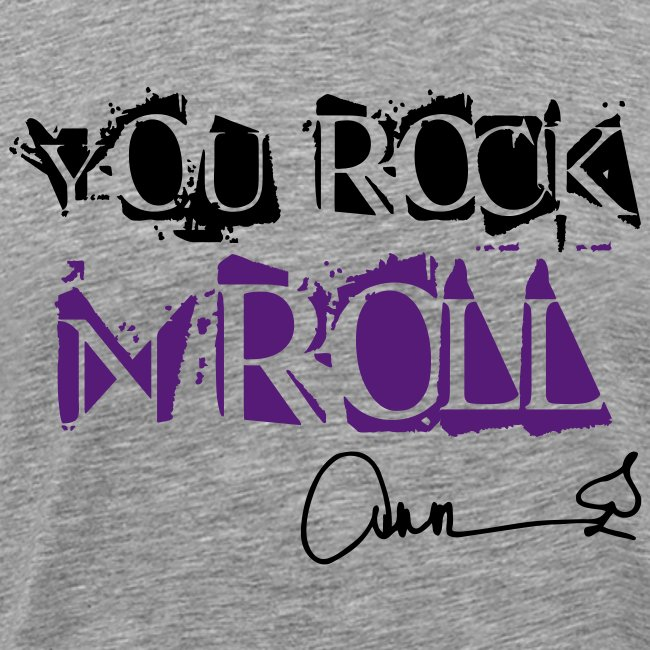 You Rock n Roll 2-Tone w/ Signature