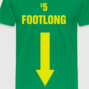$5 Footlong - Men's Premium T-Shirt