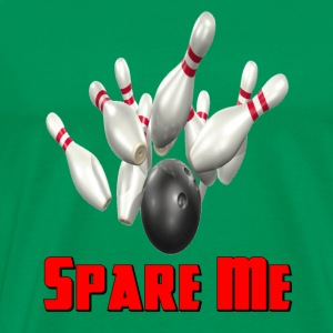 Kelly green Bowling Team Spare Me T-Shirts - Men's Premium T-Shirt