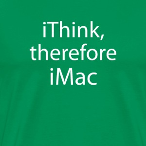Kelly green iThink iMac T-Shirts - Men's Premium T-Shirt