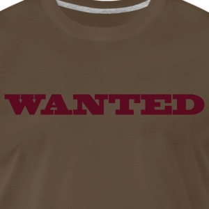 Brown wanted in a cool poster font T-Shirts - Men's Premium T-Shirt