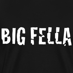 Black big fella T-Shirts - Men's Premium T-Shirt