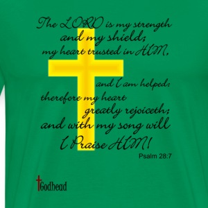 Sage Psalms 28:7 T-Shirts - Men's Premium T-Shirt