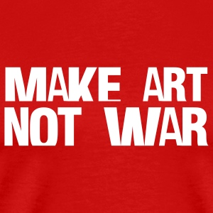 Red make art not war T-Shirts - Men's Premium T-Shirt