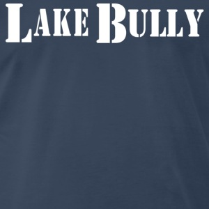 Navy LAKE BULLY T-Shirts - Men's Premium T-Shirt