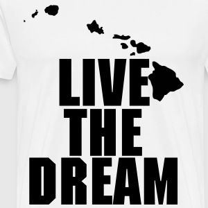 Live The Dream - Men's Premium T-Shirt
