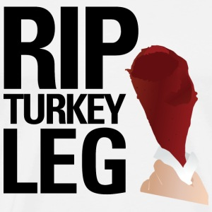 RIP Turkey Leg T-Shirts - Men's Premium T-Shirt
