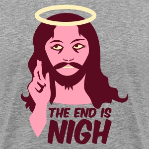 Heather grey the end is nigh T-Shirts - Men's Premium T-Shirt