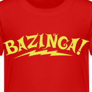 Design ~ BAZINGA T-Shirt Sheldon Toddler - New!