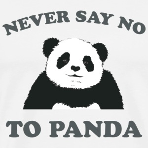 Natural Never Say No To Panda - Grey T-Shirts - Men's Premium T-Shirt